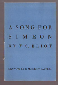 a prayer for tradition in a song for simeon by ts eliot T s eliot was indisputably the greatest poet writing in english in the twentieth century he was also the most revolutionary anglophone literary critic since samuel johnson, and the most influential religious thinker in the anglican tradition since the wesleyan movement.